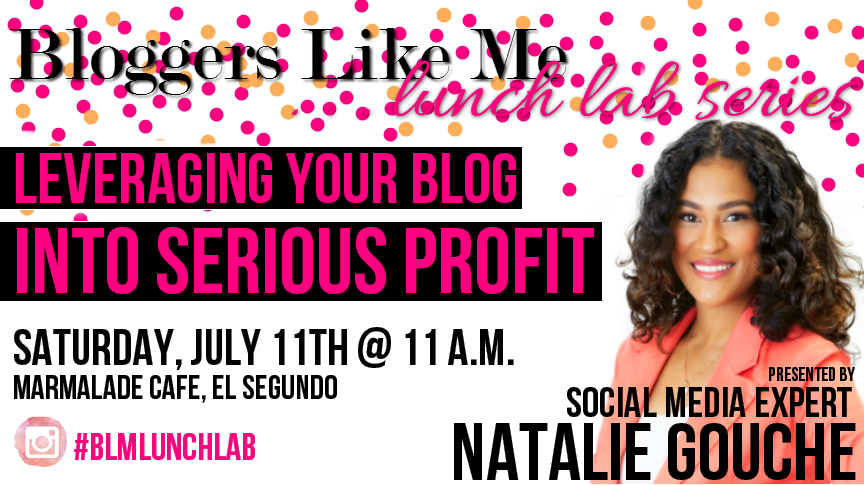 bloggers like me natalie gouche lunch lab july 11th